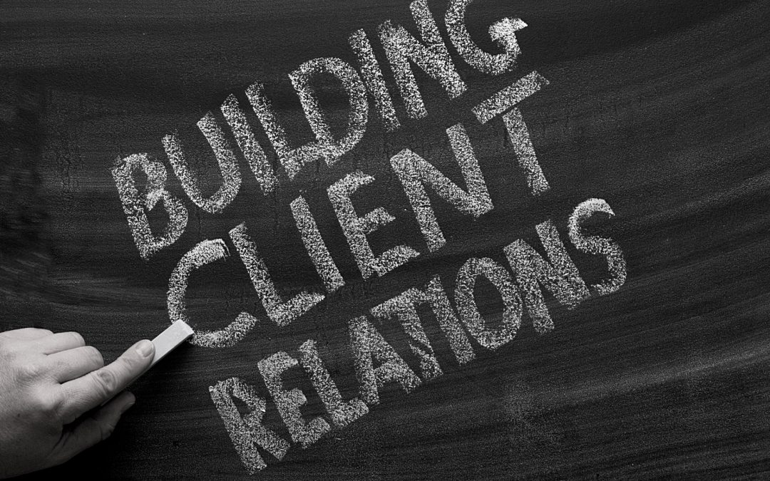 Tips for Improving Relations with Your Clients
